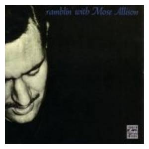Cover - Mose Allison: Ramblin' With Mose Allison