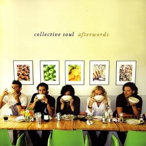 Cover - Collective Soul: Afterwords