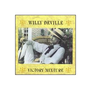 Willy DeVille: Victory Mixture (1990) - Cover