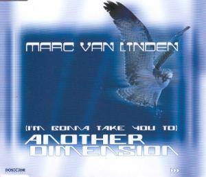 Cover - Marc van Linden: (I'm Gonna Take You To) Another Dimension