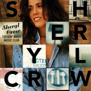 Sheryl Crow: Tuesday Night Music Club - Cover