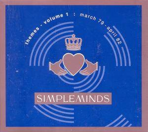 Cover - Simple Minds: Themes - Volume 1: March 79 - April 82
