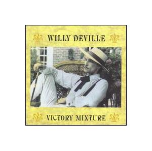 Willy DeVille: Victory Mixture - Cover
