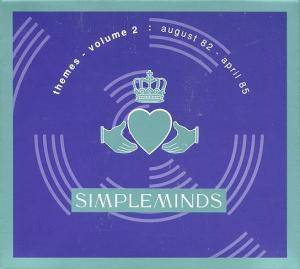 Cover - Simple Minds: Themes - Volume 2: August 82 - April 85