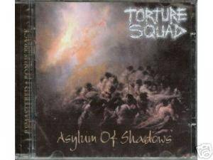 Cover - Torture Squad: Asylum Of Shadows