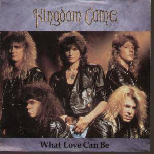 Kingdom Come: What Love Can Be - Cover