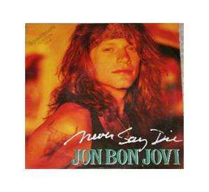 Cover - Jon Bon Jovi: Never Say Die