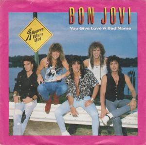 Bon Jovi: You Give Love A Bad Name - Cover