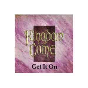 Kingdom Come: Get It On - Cover