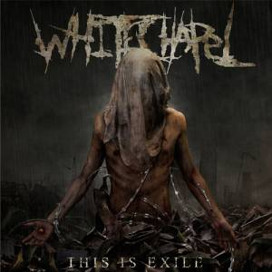 Whitechapel: This Is Exile - Cover