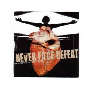 Cover - Never Face Defeat: Remember Your Heartbeat