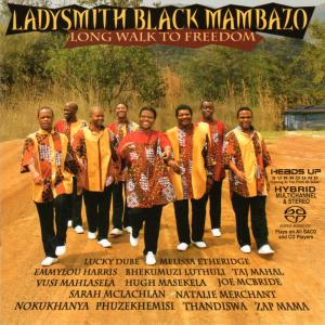 Ladysmith Black Mambazo: Long Walk To Freedom - Cover