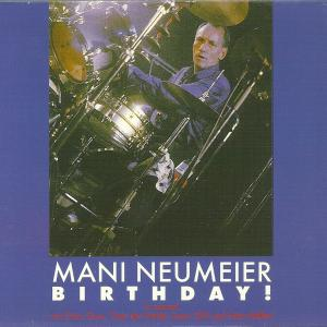 Mani Neumeier - Birthday! - Cover