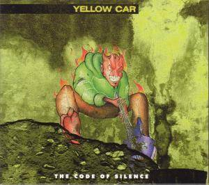 Cover - Yellow Car: Code Of Silence, The