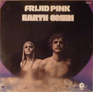 Cover - Frijid Pink: Earth Omen