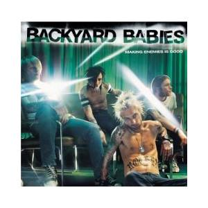 Cover - Backyard Babies: Making Enemies Is Good