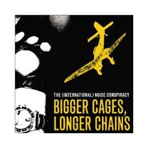 The (International) Noise Conspiracy: Bigger Cages, Longer Chains (Promo-Mini-CD / EP) - Bild 1