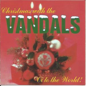 Vandals, The: Christmas With The Vandals: Oi To The World! - Cover