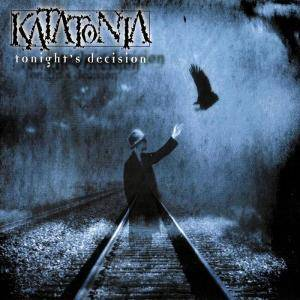 Katatonia: Tonight's Decision - Cover