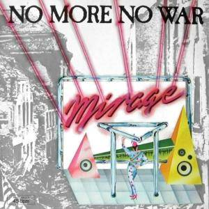 Mirage: No More No War - Cover