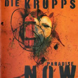 Cover - Krupps, Die: Paradise Now