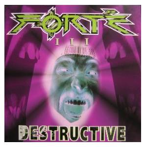 Cover - Forté: III - Destructive