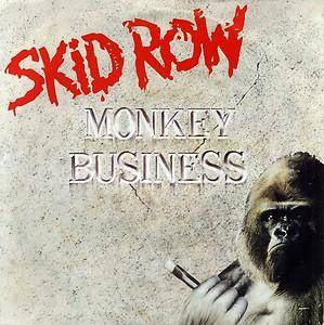 Skid Row: Monkey Business - Cover