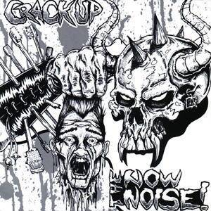 Cover - Now Noise!, The: Crack Up / The Now Noise!