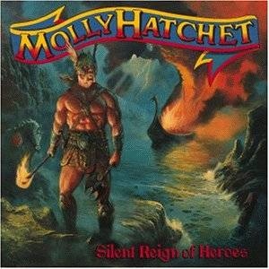 Cover - Molly Hatchet: Silent Reign Of Heroes