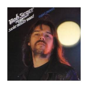 Bob Seger & The Silver Bullet Band: Night Moves - Cover