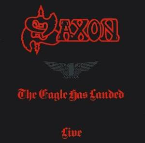 Saxon: Eagle Has Landed - Live, The - Cover