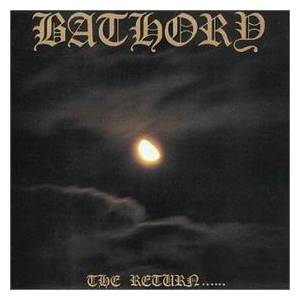 Cover - Bathory: Return......, The