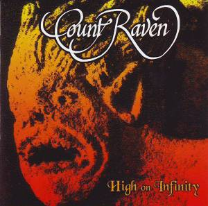 Count Raven: High On Infinity (CD) - Bild 1