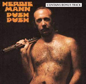 Herbie Mann: Push Push - Cover