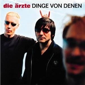 Die Ärzte: Dinge Von Denen (Single-CD) - Bild 1