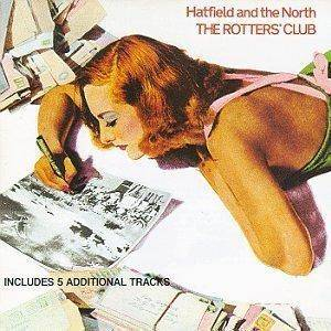 Hatfield & The North: Rotters' Club, The - Cover