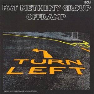 Cover - Pat Metheny Group: Offramp
