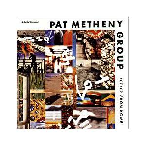Pat Metheny Group: Letter From Home - Cover