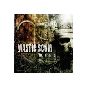 Cover - Mastic Scum: Mind