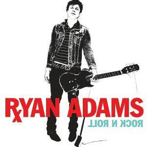 Ryan Adams: Rock N Roll - Cover