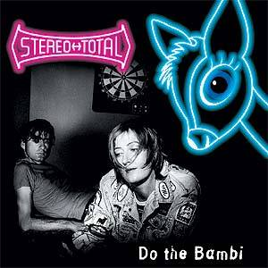 Cover - Stereo Total: Do The Bambi