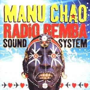 Manu Chao: Radio Bemba Sound System - Cover