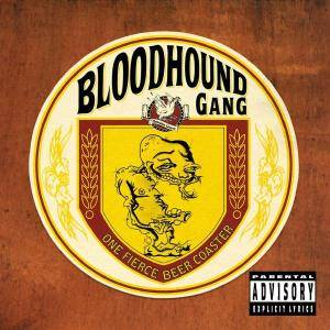 Bloodhound Gang: One Fierce Beer Coaster - Cover