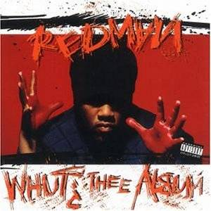 Cover - Redman: Whut? Thee Album