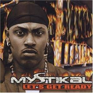 Mystikal: Let's Get Ready - Cover
