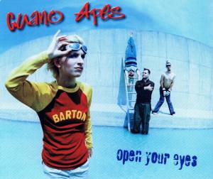 Guano Apes: Open Your Eyes - Cover