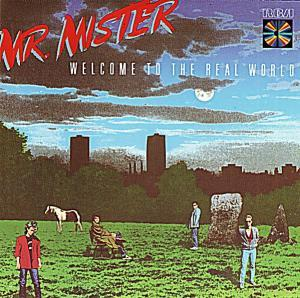 Mr. Mister: Welcome To The Real World - Cover