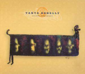 Cover - Tanya Donelly: Whiskey Tango Ghosts