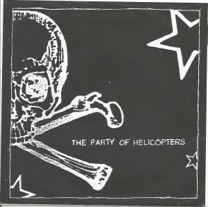 Cover - Party Of Helicopters, The: Party Of Helicopters/In Ano., The