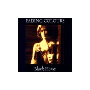 Fading Colours: Black Horse - Cover